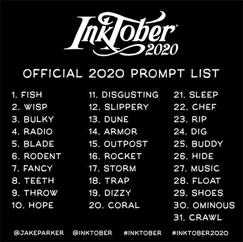 InkTober 2020 - Prompt List